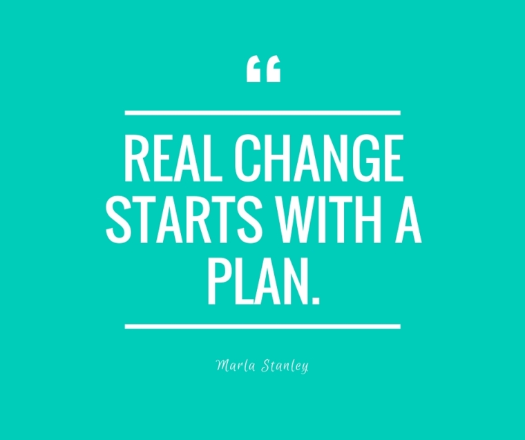 All change starts with a plan..jpg